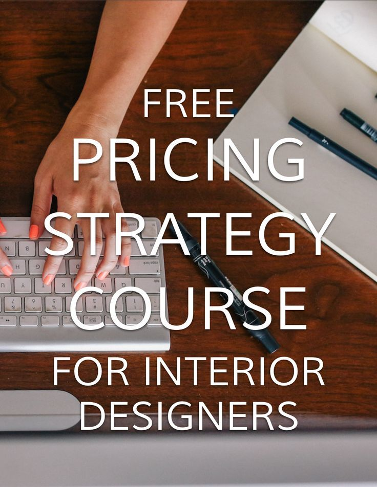 Ever Wondered How You Should Price Your Interior Design Services Join This Free Course To