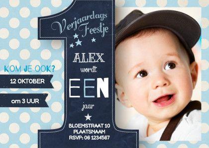 Populaire verjaardagskaart 1 jaar Jongen - Uitnodigingen - Te vinden op: www.kaartje2go.nl/uitnodigingen