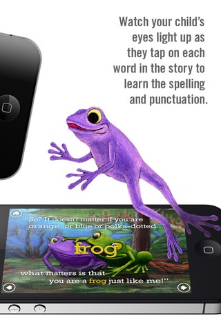 The Purple Frog ($1.99) PURPLE FROG is an interactive children's book with original artwork and voice narration that will draw kids into a magical world while teaching them to read, speak and spell properly.