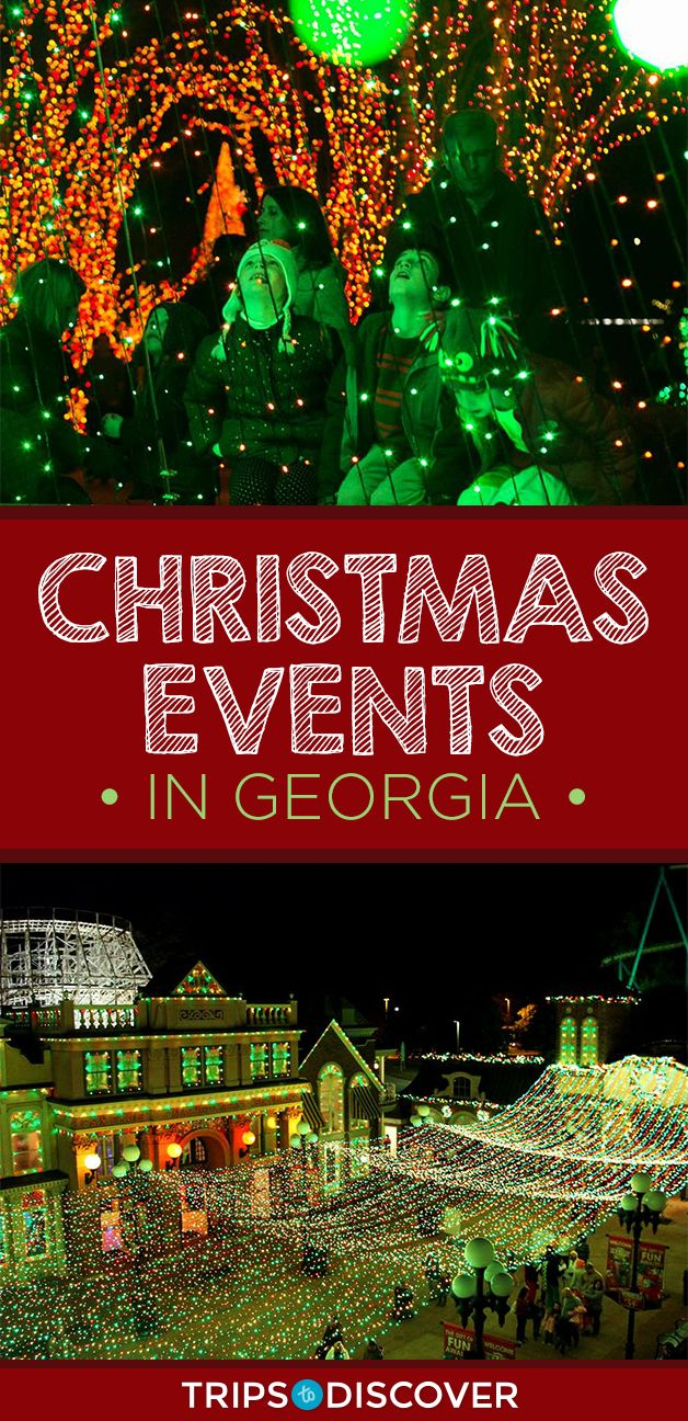 Georgia Christmas Events 2020 8 Christmas Events in Georgia That Will Get You In The Holiday
