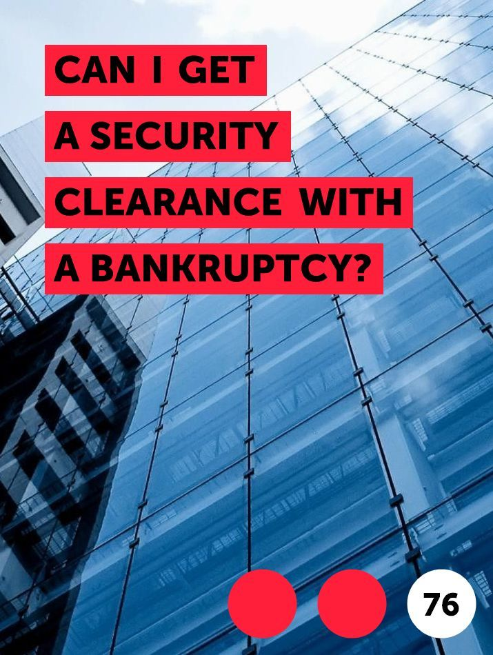 Can I Get A Security Clearance With A Bankruptcy In 2020 Bankruptcy Year Plan I Can