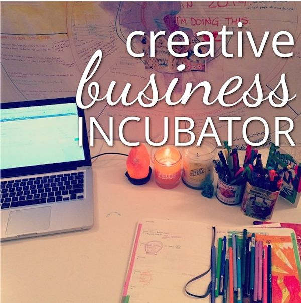 Creative Business Incubator: Turn Your Dream Into Your Job