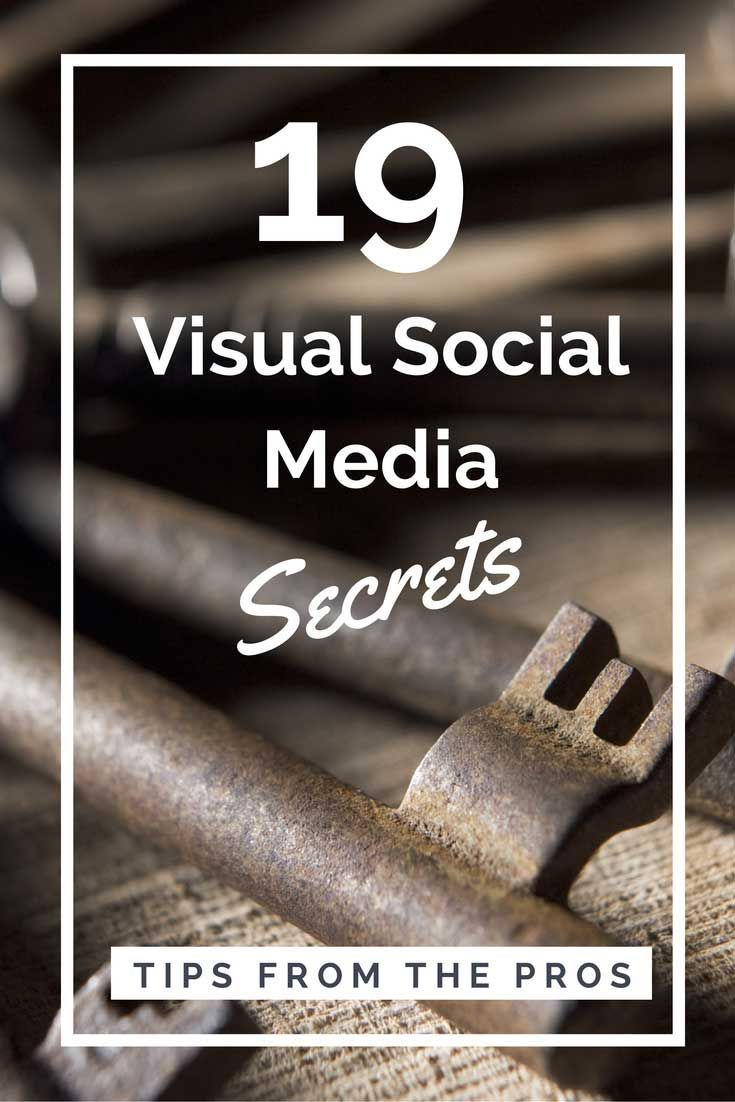 19 Secrets from the Visual Social Media Pros by Socially Sorted [with SlideShare] ... pinned with Pinvolve - pinvolve.co