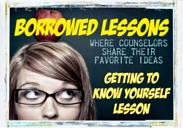 The Middle School Counselor: Borrowed Lessons: Getting To Know Yourself-- this is a great lesson for Middle School Students!