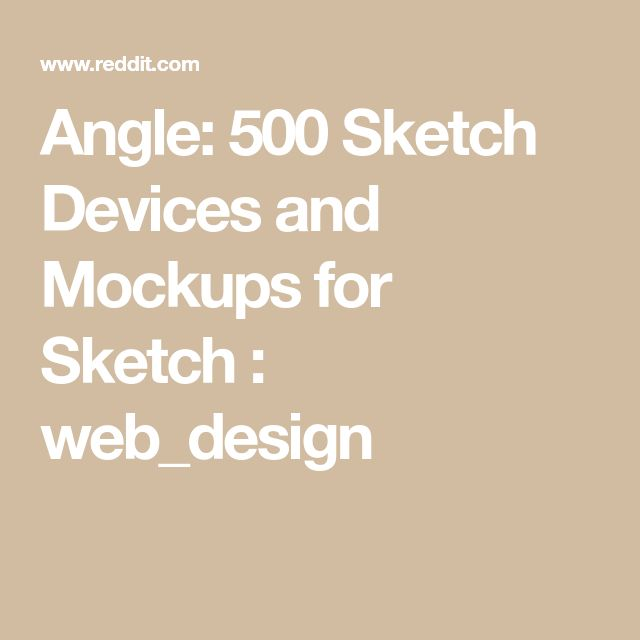 Angle: 500 Sketch Devices and Mockups for Sketch : web_design