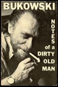 Notes of a Dirty Old Man Charles Bukowski