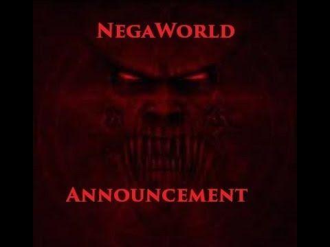 NegaWorld Announcement