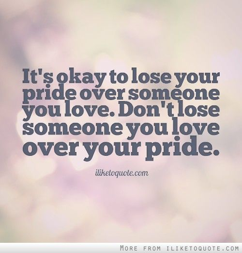 Love And Pride Quotes Sayings: Quotes About Pride. QuotesGram