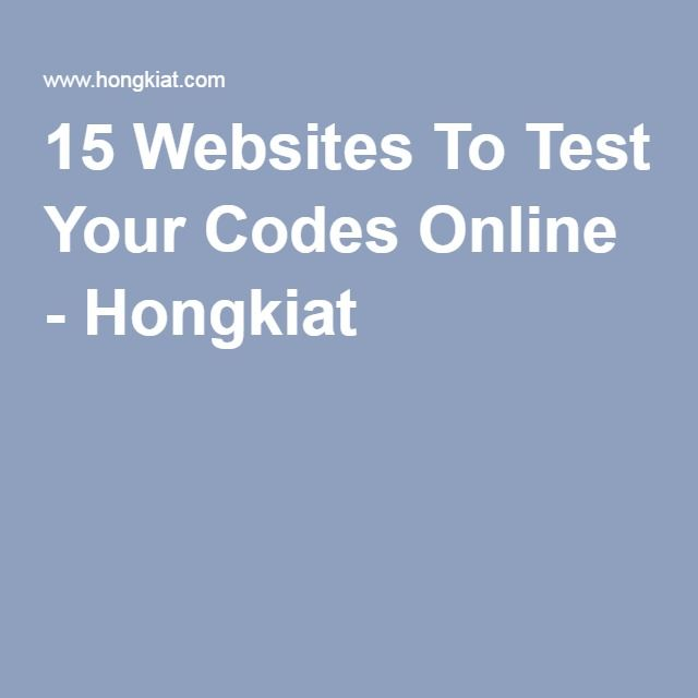 1. 15 Websites To Test Your Codes Online
