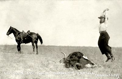 Lucille Mulhall...the original cowgirl.  Celebrating her roping accomplishments.