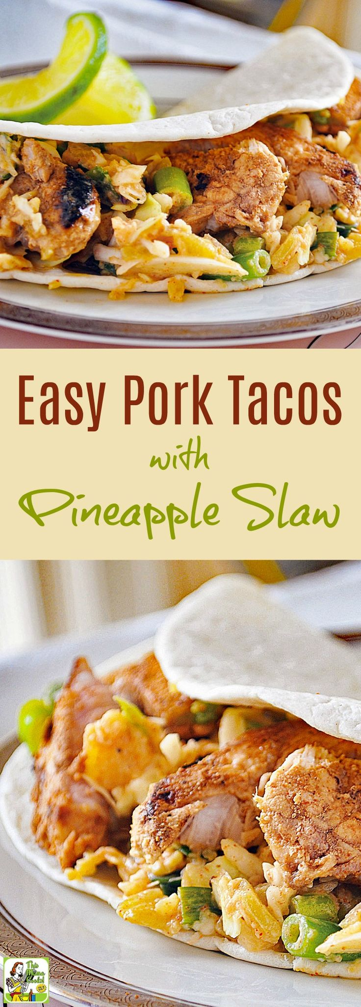 This Easy Pork Tacos with Pineapple Slaw is perfect for busy weeknights. Make on the stovetop or outside on the grill. Serve on flour tortillas or gluten free corn tortillas. Can be made dairy free, too. Click to get this easy and healthy pork taco recipe