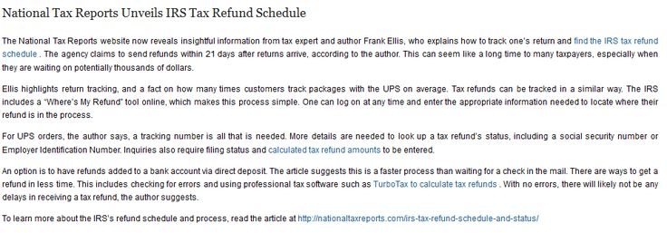 National Tax Reports Unveils IRS Tax Refund Schedule The National Tax Reports website now reveals insightful information from tax expert and author Frank Ellis, who explains how to track one's return and find the IRS tax refund schedule. #FrankEllis  #NationalTaxReports #IRSTaxRefundSchedule