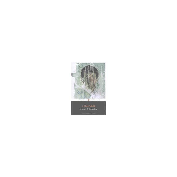 El retrato de Dorian Gray/ The Picture of Dorian Grey (Paperback) (Oscar Wilde)