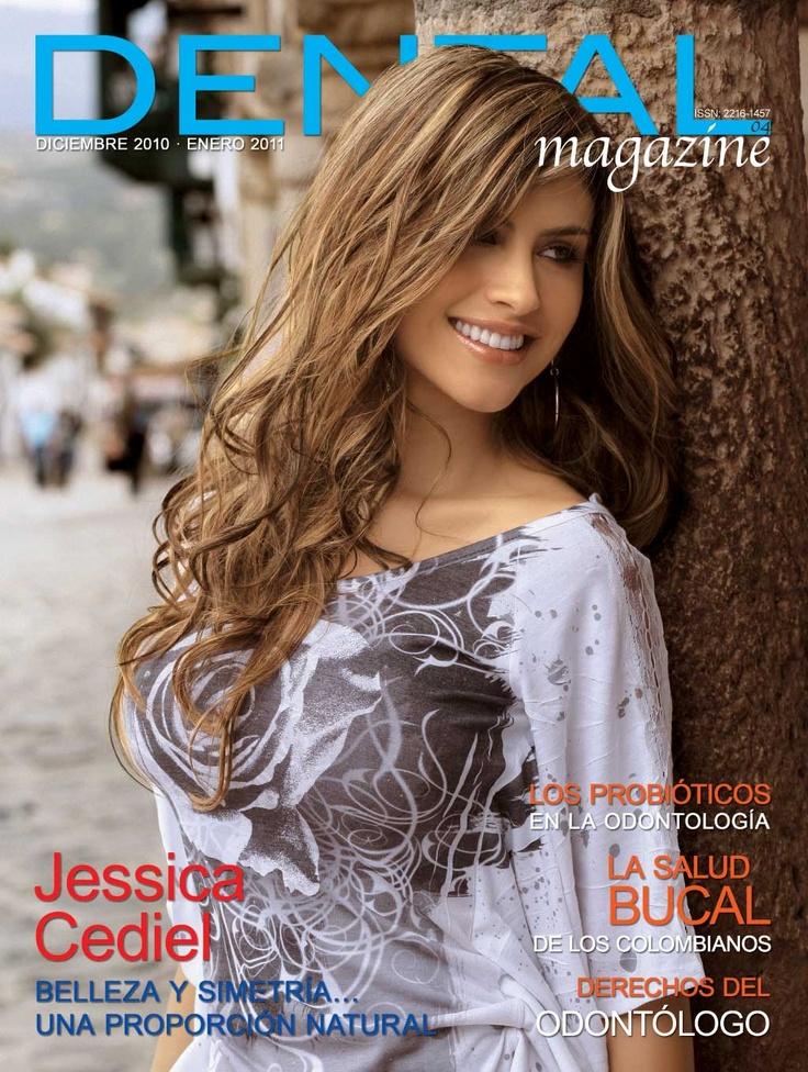 Ed. 04 Dental magazine - Jessica Cediel - Diciembre 2010 - Enero 2011