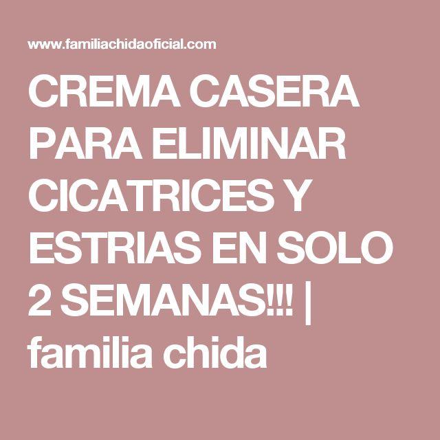 CREMA CASERA PARA ELIMINAR CICATRICES Y ESTRIAS EN SOLO 2 SEMANAS!!! | familia chida