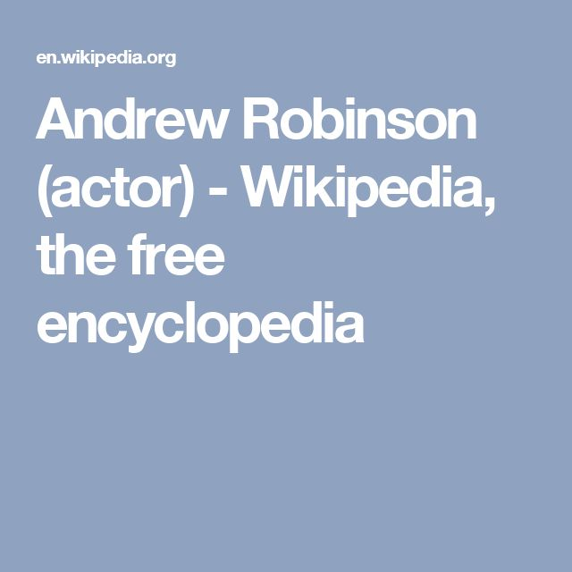Andrew Robinson (actor) - Wikipedia, the free encyclopedia