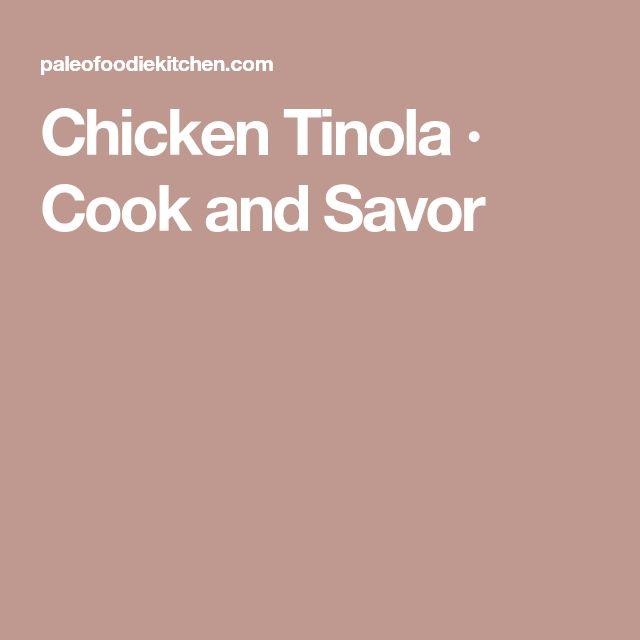 Chicken Tinola · Cook and Savor