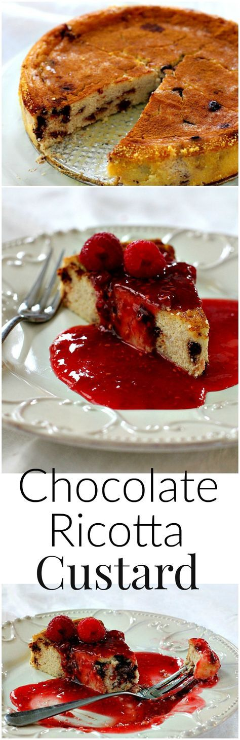 Easy custard dessert recipe. Made with ricotta cheese and chocolate, and topped with a raspberry liqueur sauce, a great Valentine's Day Holiday -Dessert recipe idea.