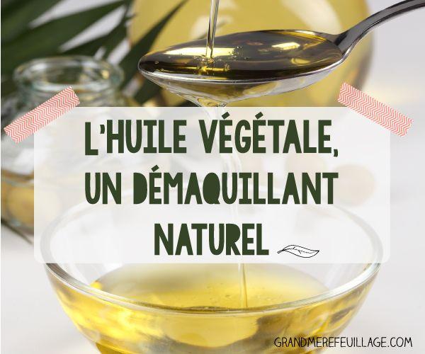 l'huile végétale, un démaquillant naturel