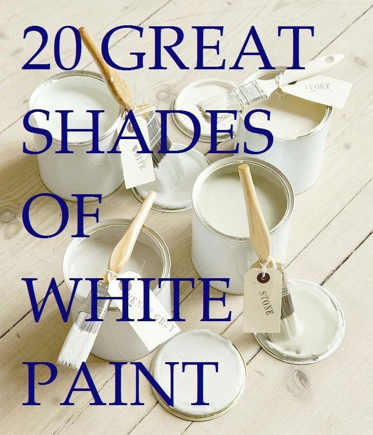 MUST REREAD: 20 Great Shades of White Paint and Some To Avoid; Good Article with amazing tips re trim.