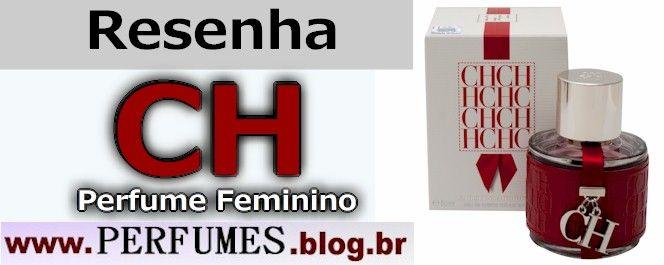 CH Carolina Herrera http://perfumes.blog.br/resenha-de-perfumes-carolina-herrera-ch-carolina-herrera-feminino-preco