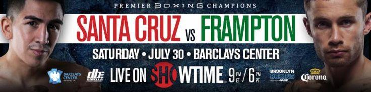 Undefeated Featherweight World Champion Leo Santa Cruz Defends Against Undefeated Irish Star Carl Frampton on  Saturday, July 30