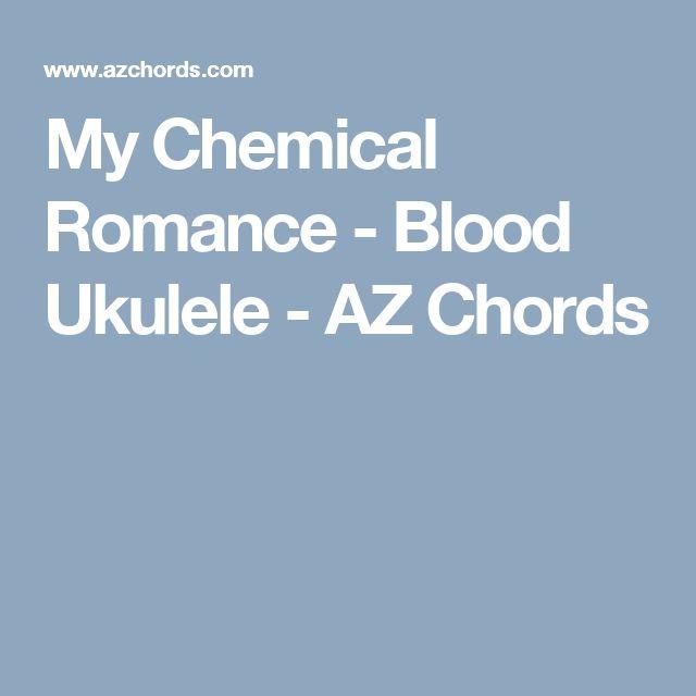 My Chemical Romance - Blood Ukulele - AZ Chords