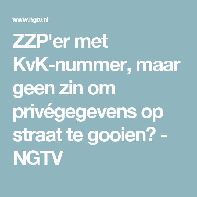 ZZP'er met KvK-nummer, maar geen zin om privégegevens op straat te gooien? - NGTV