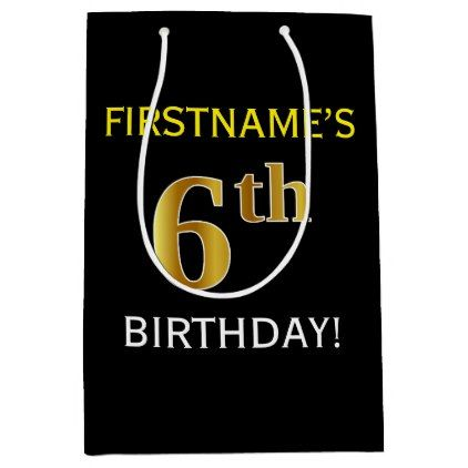 Black Faux Gold 6th Birthday  Custom Name Medium Gift Bag - #customizable create your own personalize diy