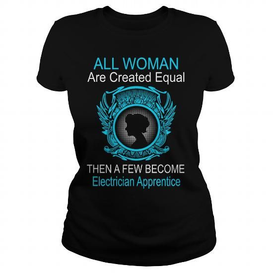 All Woman Are Created Equal Then A Few Become Electrical Tester