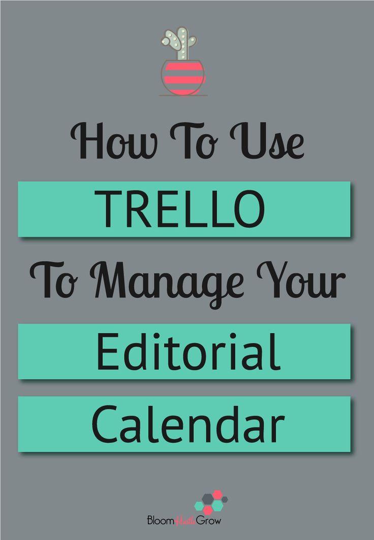 How To Use Trello For Your Editorial Calendar Internet Marketing