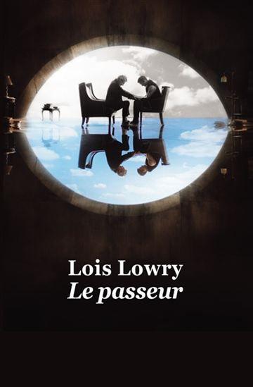 Le Passeur N. éd. - LOIS LOWRY