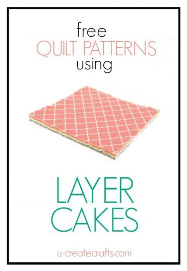Free Layer Cake Quilt Tutorials
