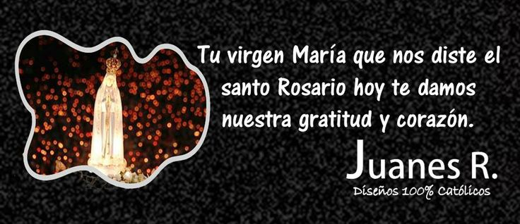 Virgencita del fatima, ruega por nosotros... http://es.gloria.tv/?media=102110