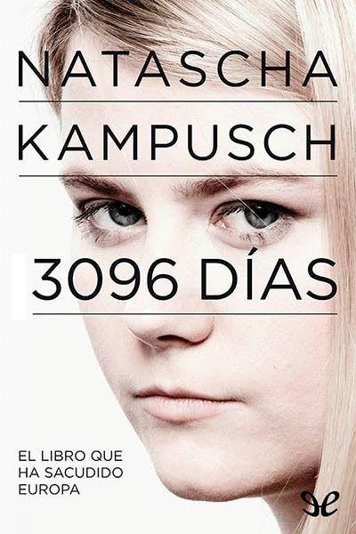 Resultado de imagen de 3096 dias, natascha kampusch