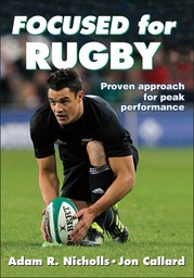 Master both the physical and mental skills of the game with Focused for Rugby. Authors Dr. Adam Nicholls and Jon Callard, former England International coach, pool their years of experience and offer a mental training program designed to maximize performance on the field.  http://www.humankinetics.com/products/all-products/Focused-for-Rugby