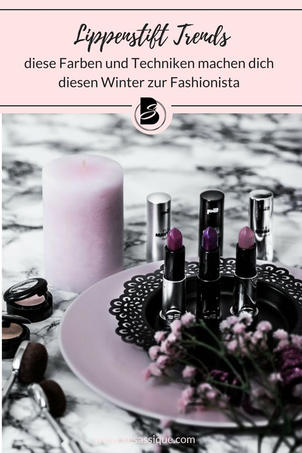 lippenstift trends im herbst und winter 2017 2018 make. Black Bedroom Furniture Sets. Home Design Ideas