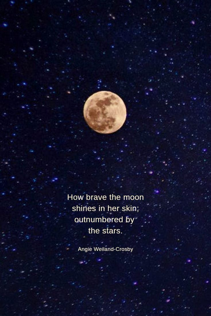Nature Quotes For The Wandering Soul Moon And Star Quotes Nature Quotes Moon Quotes