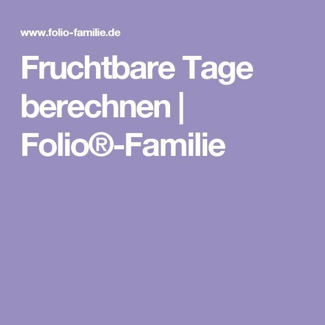 Fruchtbare Tage berechnen | Folio®-Familie