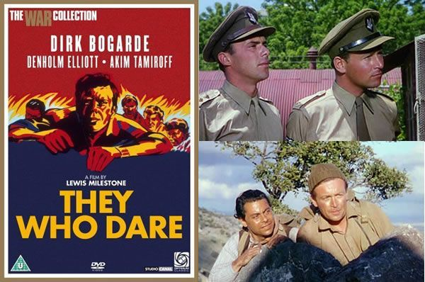 They Who Dare (1954) Dirk Bogarde stars as the struggling leader of a group of commandos sent to destroy enemy airfields in Greece during WWII