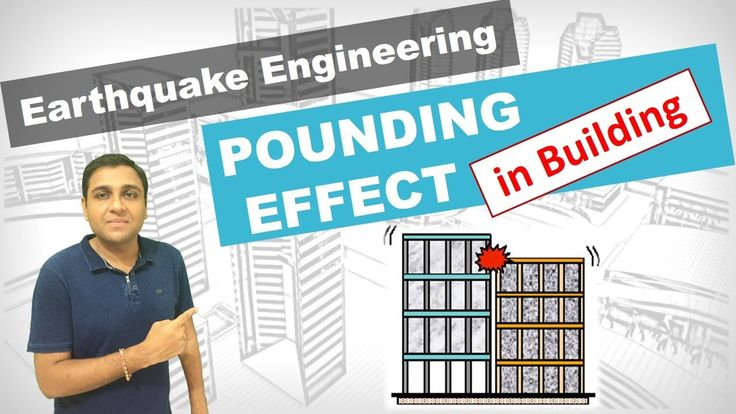 Earthquake Pounding Effect in Building I Reasons and Solutions of Pounding I Earthquake Engineering - YouTube
