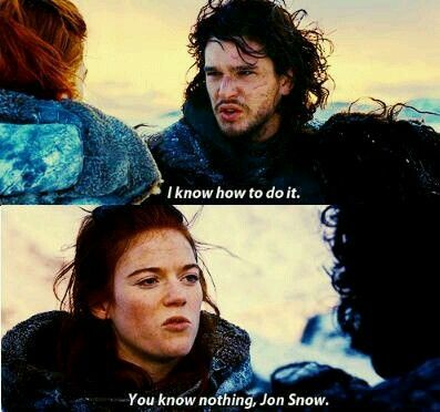 """Game of Thrones - Ygritte and Jon Snow """"You know nothing"""" #Got"""
