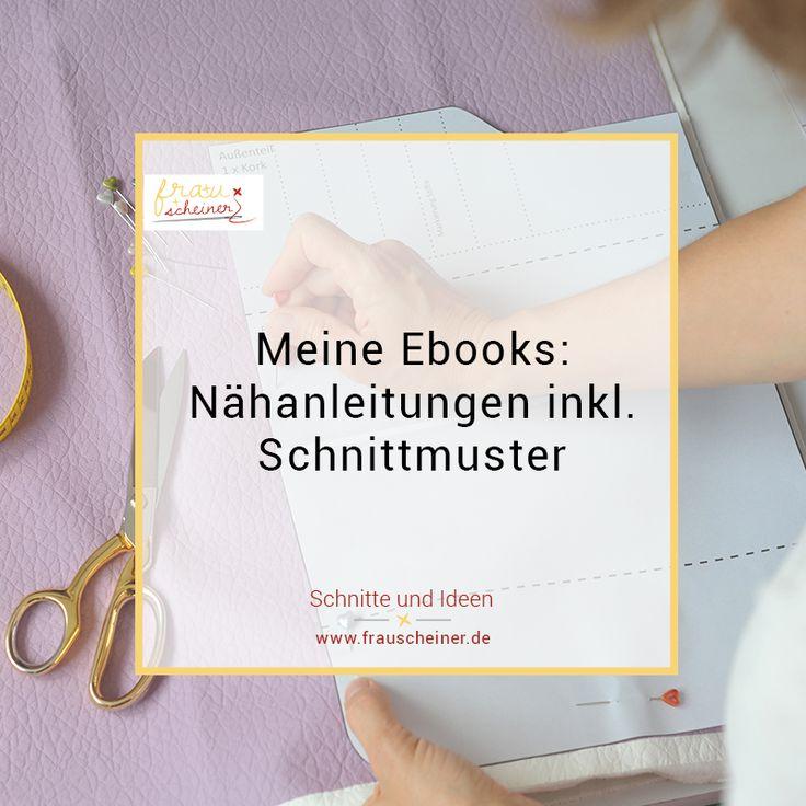 140 best NÄHEN: meine Nähanleitungen und Schnittmuster images on ...