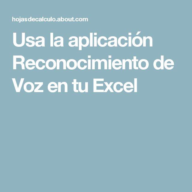 Usa la aplicación Reconocimiento de Voz en tu Excel