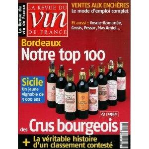 La Revue du vin de France - n°478 - 01/02/2004 - Bordeaux : notre top 100 des crus bourgeois [magazine mis en vente par Presse-Mémoire]