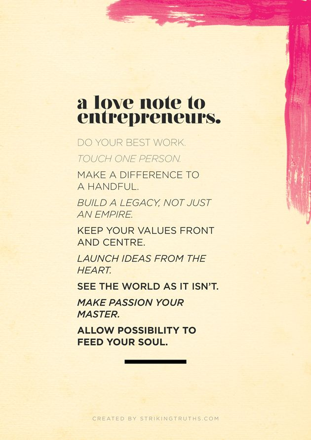 A Love Note To Entrepreneurs | Striking Truths: Words Of Wisdom, Entrepreneur Motivation, Entrepreneur Quotes, Entrepreneurship Quotes, Motivation Quotes, Motivation Mondays, Love Note, Business Thanks You Quotes, Inspiration Quotes