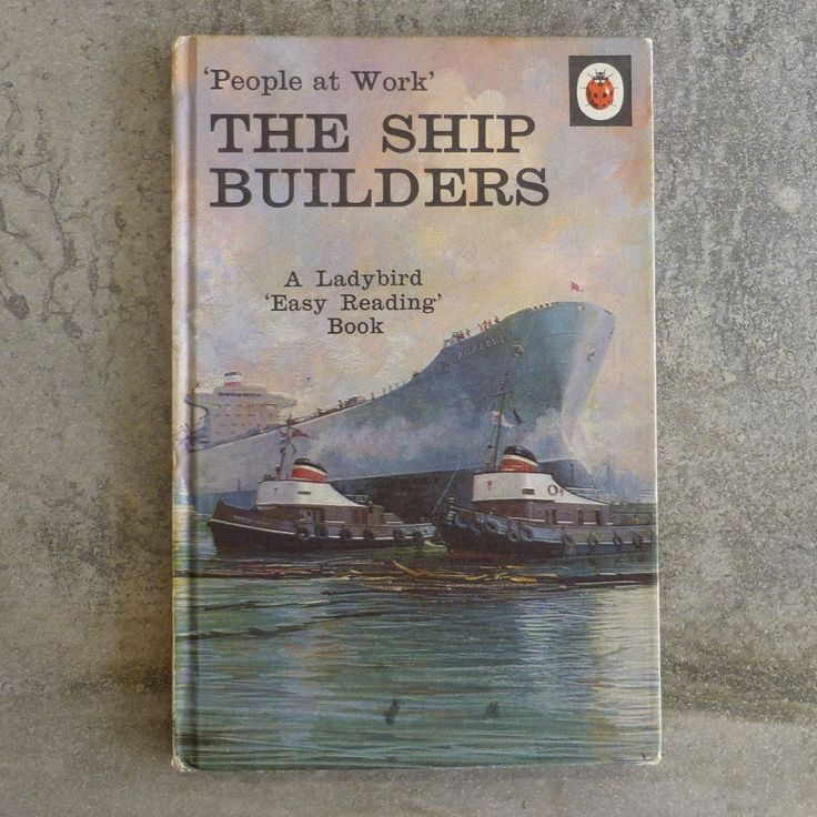 Vintage Ladybird Book  People at Work' The Ship Builders  Series 606B no.14 The Ladybird Easy Reading Book by I & J Havenhand Illustrated by John Berry Printed 1969 England