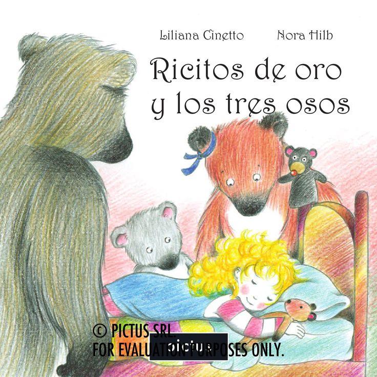 Ricitos de oro y los tres osos, por Liliana Cinetto y Nora Hilb  © PICTUS SRL. For Evaluation purposes only.