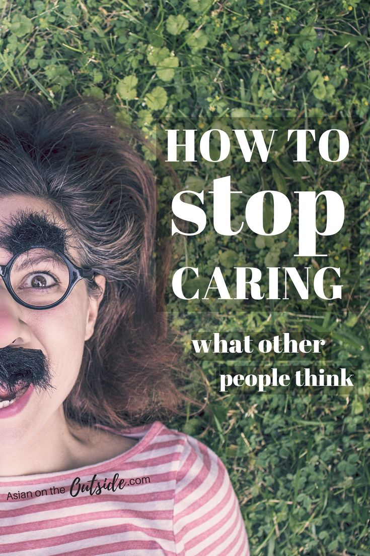For some reason we care too much about what people think about us! Here I want to explain how to stop caring what other people think and why you should stop.