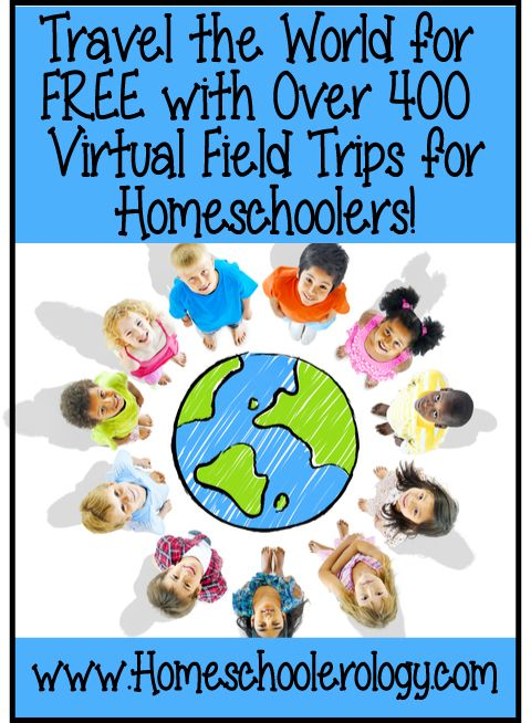 Travel the World for FREE with this BIGGEST LIST EVER of Over 400 Virtual Field Trip & Virtual Tours ideas for Homeschoolers at Homeschoolerology.com!